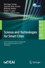 Science and Technologies for Smart Cities: 5th Eai International Summit, Smartcity360, Braga, Portugal, December 4-6, 2019, Proceedings (Lecture Notes of the Institute for Computer Sciences #323) Cover Image