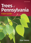 Trees of Pennsylvania Field Guide Cover Image