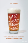 The Microbrewery Handbook: Craft, Brew, and Build Your Own Microbrewery Success Cover Image