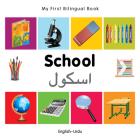My First Bilingual Book–School (English–Urdu) Cover Image