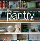 The Pantry: Its History and Modern Uses Cover Image