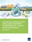 Conceptual Design of the Intelligent Transport Systems Project--Case in Gui'an New District Cover Image