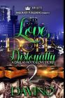 Love, Dope & Disloyalty 2: A Dallas Hood Love Story Cover Image