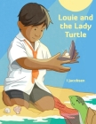 Louie and the Lady Turtle Cover Image