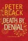 Death by Denial: A Duncan MacGregor Thriller Cover Image