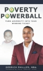 Poverty Powerball: Turn Adversity Into Your Winning Ticket Cover Image