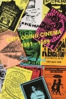 Exploding Cinema 1991 - 1999: culture and democracy Cover Image