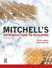 Mitchell's Introduction to Building (Mitchell's Building) Cover Image