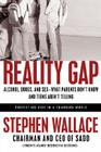 Reality Gap: Alcohol, Drugs, and Sex: What Parents Don't Know and Teens Aren't Telling Cover Image