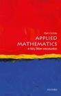 Applied Mathematics: A Very Short Introduction Cover Image