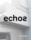 Echos: University of Cincinnati School of Architecture and Interior Design Cover Image