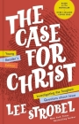 The Case for Christ Young Reader's Edition: Investigating the Toughest Questions about Jesus Cover Image