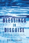 Blessings in Disguise: The journey of two souls and how they both heal together in the most unusual way. Cover Image
