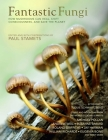 Fantastic Fungi: How Mushrooms Can Heal, Shift Consciousness, and Save the Planet Cover Image
