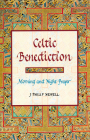 Celtic Benediction: Morning and Night Prayer Cover Image