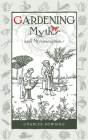 Gardening Myths and Misconceptions Cover Image