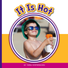 It Is Hot (Learning Sight Words) Cover Image