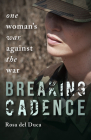 Breaking Cadence: One Woman's War Against the War Cover Image