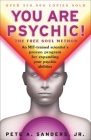 You Are Psychic!: The Free Soul Method Cover Image