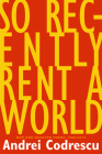 So Recently Rent a World: New and Selected Poems: 1968-2012 Cover Image