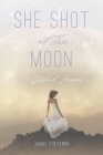 She Shot at The Moon: A Guided Journal Cover Image