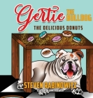 Gertie the Bulldog: The Delicious Donuts Cover Image