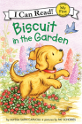 Biscuit in the Garden (My First I Can Read) Cover Image