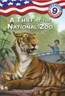 Capital Mysteries #9: A Thief at the National Zoo Cover Image