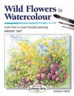 Wild Flowers in Watercolour (SBSLA26) (Step-by-Step Leisure Arts) Cover Image
