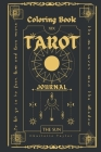 Coloring Book Tarot Journal: Activity Book for Adults Cover Image
