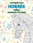 Coloring Book Geometric Patterns Animal - Horses Cover Image