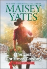 The Last Christmas Cowboy (Gold Valley Novel) Cover Image
