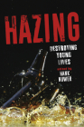 Hazing: Destroying Young Lives Cover Image