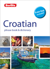 Berlitz Phrase Book & Dictionary Croatian(bilingual Dictionary) (Berlitz Phrasebooks) Cover Image