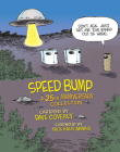 Speed Bump: A 25th Anniversary Collection Cover Image