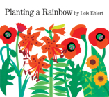 Planting a Rainbow: Lap-Sized Board Book Cover Image