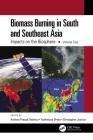 Biomass Burning in South and Southeast Asia: Impacts on the Biosphere, Volume Two Cover Image