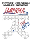 My First Korean Maze Book: Korean Alphabet Activity Book for Children. Have Fun Learning Foreign Languages Using The Maze Puzzle Activity. Hangul Cover Image
