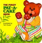 The Pudgy Pat-a-cake Book (Pudgy Board Books) Cover Image