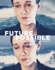 Future Possible: An Art History of Newfoundland and Labrador Cover Image