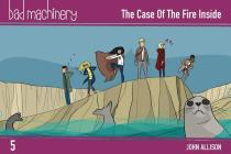 Bad Machinery Vol. 5: The Case of the Fire Inside, Pocket Edition Cover Image