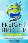 Freight Broker with Care Cover Image