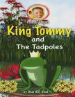 King Tommy and the Tadpoles Cover Image