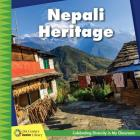 Nepali Heritage (21st Century Junior Library: Celebrating Diversity in My Cla) Cover Image