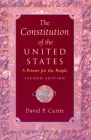 The Constitution of the United States: A Primer for the People Cover Image