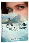 Annabelle of Anchony: Burdens of the Mind Cover Image