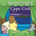 Good Night Cape Cod (Good Night Our World) Cover Image