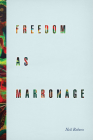 Freedom as Marronage Cover Image