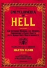 Encyclopaedia of Hell: An Invasion Manual for Demons Concerning the Planet Earth and the Human Race Which Infests It Cover Image