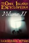 The Oak Island Encyclopedia: Volume II (Black and White) Cover Image